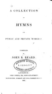 A Collection of Hymns for Public and Private Worship