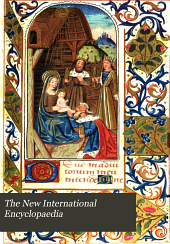 The New International Encyclopaedia: Volume 13