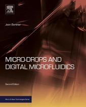 Micro-Drops and Digital Microfluidics: Edition 2