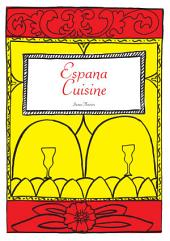 Spanish Cookbook - 'Espana Cuisine'