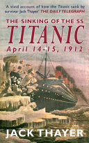 The Sinking of the the SS Titanic April 14 15  1912