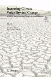 Increasing Climate Variability and Change: Reducing the Vulnerability of Agriculture and Forestry