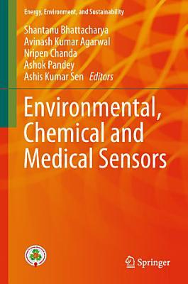 Environmental, Chemical and Medical Sensors