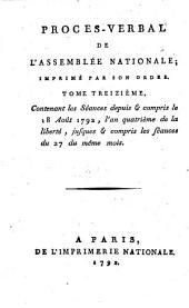 Procès-verbal de l'Assemblée Nationale: 1792,13, Volume 1792, Issue 13