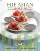 Hip Asian Comfort Food Book PDF