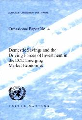 Domestic Savings and the Driving Forces of Investment in the ECE Emerging Market Economies