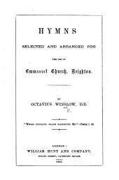 Hymns selected and arranged for the use of Emmanuel Church, Brighton