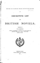 Descriptive List[s] of Novels and Tales ...: British novels. 1891