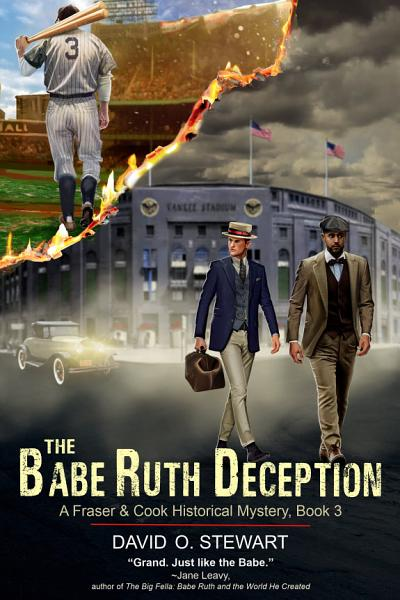 Download The Babe Ruth Deception  A Fraser and Cook Historical Mystery  Book 3  Book