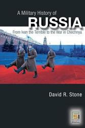 A Military History Of Russia Book PDF