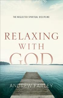 Relaxing with God Book