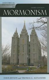 Historical Dictionary of Mormonism: Edition 3