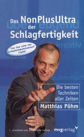 Das NonPlusUltra der Schlagfertigkeit: Die besten Techniken aller Zeiten, Ausgabe 3
