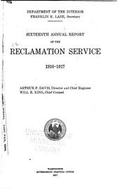 Annual Report of the Reclamation Service: Volume 16