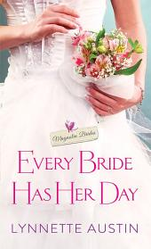 Every Bride Has Her Day: a heartwarming and sweet southern romance
