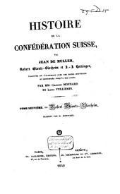 Histoire de la Confédération Suisse: Robert Gloutz-Blozheim: De 1499 à 1617. Traduit par Ch. Monnard