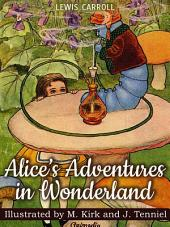 Alice's Adventures in Wonderland (Alice in Wonderland) - Illustrated Fairy Tales: Fairy Tale