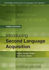 Introducing Second Language Acquisition: Edition 3