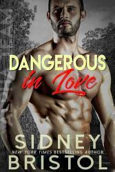 Dangerous In Love Book PDF