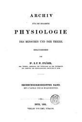 Archiv für die gesammte Physiologie des Menschen und der Thiere: Band 36