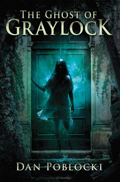 Download The Ghost of Graylock Book