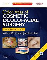 Color Atlas of Cosmetic Oculofacial Surgery PDF