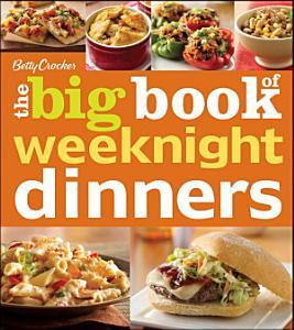 Betty Crocker The Big Book of Weeknight Dinners Book