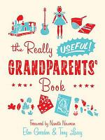 The Really Useful Grandparents  Book PDF