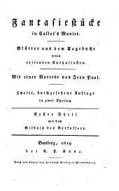 Fantasiestücke in Callot's Manier. Blätter aus dem Tagebuche eines reisenden Enthusiasten: Mit dem Bildnis des Verf, Band 1