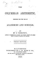 The Columbian Arithmetic: Designed for the Use of Academies and Schools