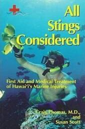 All Stings Considered: First Aid and Medical Treatment of Hawai'i's Marine Injuries