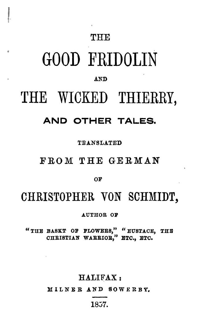 The Good Fridolin and the Wicked Thierry, and Other Tales