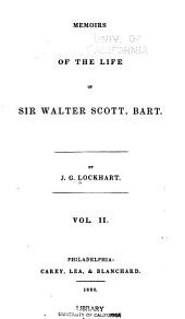 Memoirs of the Life of Sir Walter Scott, Bart: Volume 2