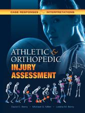 Athletic and Orthopedic Injury Assessment: Case Responses and Interpretations