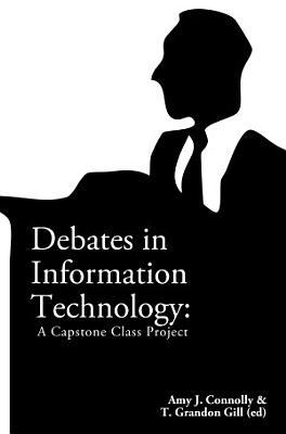Debates in Information Technology