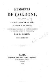 Mémoires de Goldoni: pour servir a l'histoire de sa vie, et a celle de son théâtre, Volume1