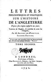 Lettres philosophiques et politiques sur l'histoire de l'Angleterre depuis son origine jusqu'à nos jours: Volume 2