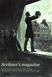 Scribner's Magazine: Volume 1