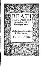 Beati Gregori Nazanzeni De officio episcopi oratio. Bilibaldo Pirkeymhero consiliario caesareo interprete MDXXIX