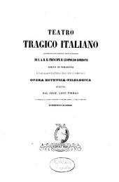Teatro tragico italiano co' discorsi comparativi fra gl'italiani, i greci, i latini e le moderne nazioni: Volume 2
