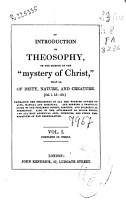 An Introduction to Theosophy  Or the Science of the  Mystery of Christ   that Is  of Deity  Nature  and Creature PDF
