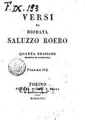 Versi di Diodata Saluzzo Roero volume 1. \-4.!: Vol. 3, Volume 1