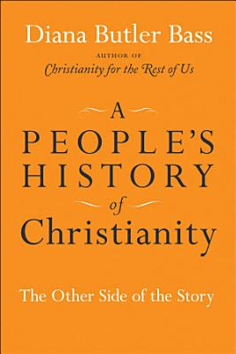 A People s History of Christianity
