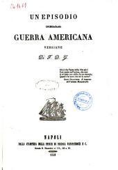 Scelti romanzi storici di J. Fenimore Cooper: Un episodio della guerra americana. 5