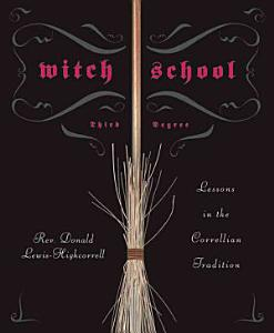 Witch School Third Degree Book