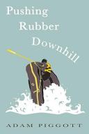 Pushing Rubber Downhill