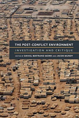 The Post Conflict Environment