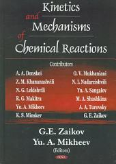 Kinetics and Mechanisms of Chemical Reactions