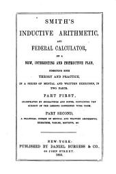 Smith's inductive arithmetic and federal calculator on a new, interesting and instructive plan ...