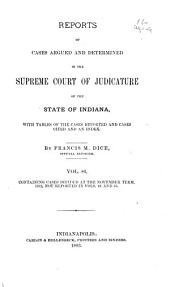 Reports of Cases Argued and Determined in the Supreme Court of Judicature of the State of Indiana: 1882, Volume 86